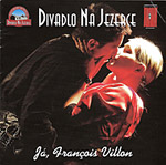 Premiéra muzikálu Já, Francois Villon