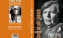 Pavel Vrba – Básník na pěti linkách